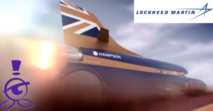 1000mph Car - Bloodhound SSC Edits for Lockheed Martin with Now Watch It!