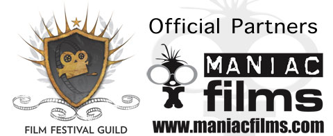 Maniac Films are official partners of the Film Festival Guild