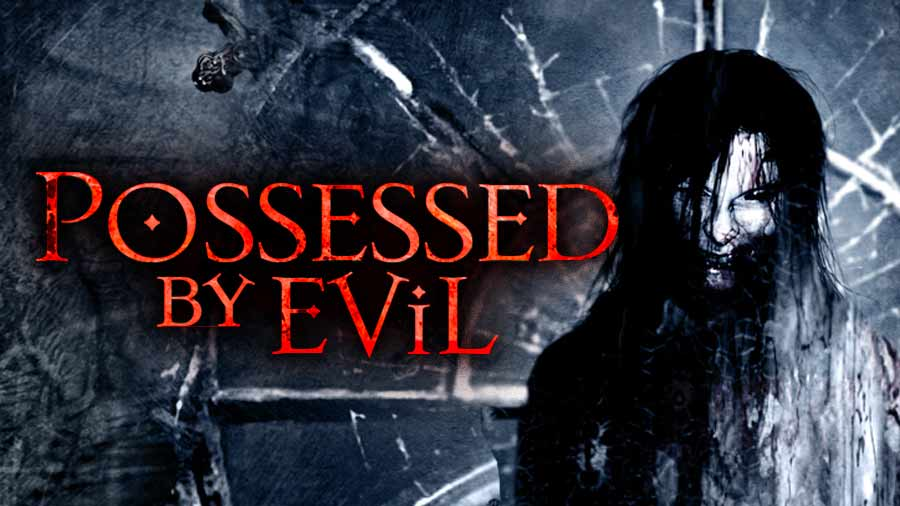 Possessed By Evil trailer build for online streaming