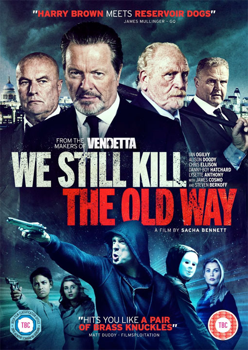 We Still Kill The Old Way now available on DVD & Blu-ray