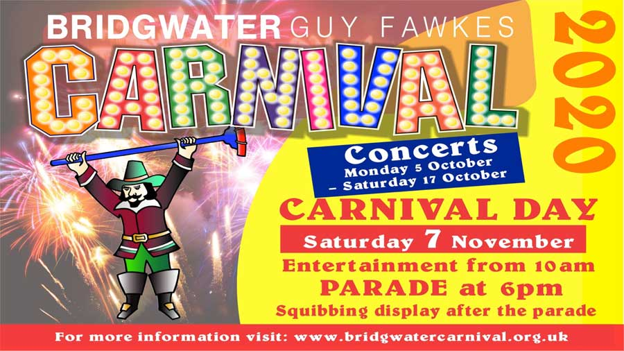 See us at Bridgwater Carnival 2020 Saturday 7th November