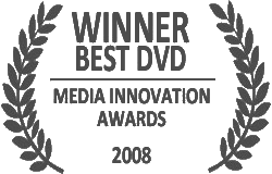 Winner of the Media Innovation Award - best DVD 2008